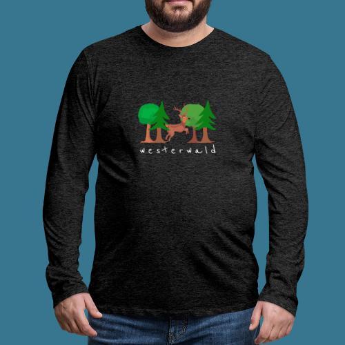 Westerwälder Wildlife - Männer Premium Langarmshirt