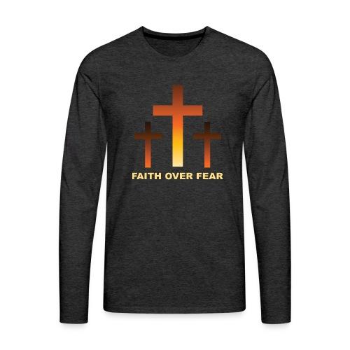 Faith over fear - Långärmad premium-T-shirt herr