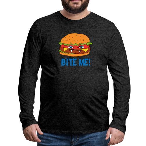 Bite me! - Maglietta Premium a manica lunga da uomo