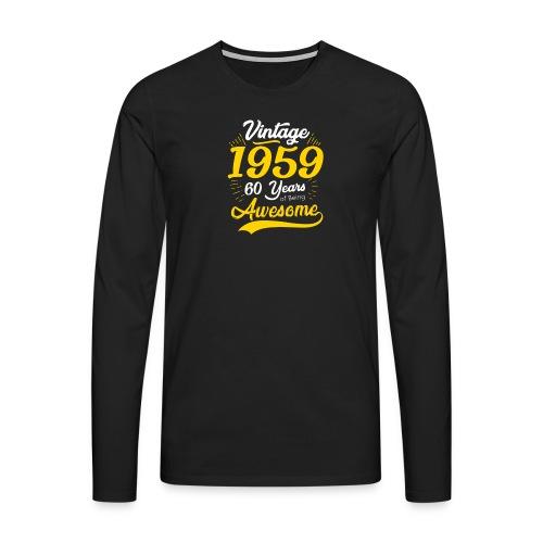 Vintage 1959 60th Birthday - Maglietta Premium a manica lunga da uomo