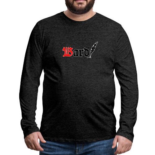 Bard! - Männer Premium Langarmshirt
