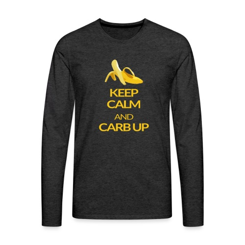 KEEP CALM and CARB UP - Männer Premium Langarmshirt