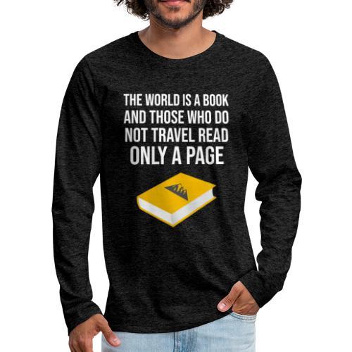 Reisen Weltreise Travelshirt Buch - Männer Premium Langarmshirt