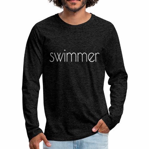 swimmer text white - Männer Premium Langarmshirt