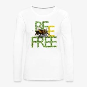 bee free bądż wolna wolny - Koszulka damska Premium z długim rękawem