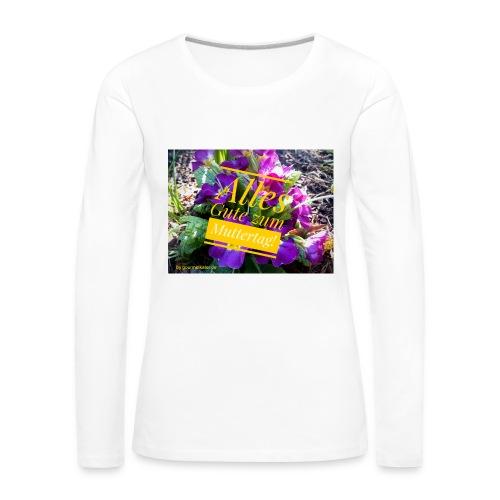 Mutter Tag - Frauen Premium Langarmshirt
