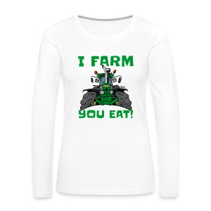 I farm you eat jd - Vrouwen Premium shirt met lange mouwen
