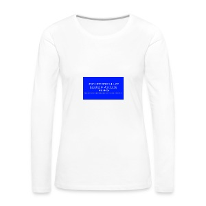Hard Drive Deleted Notice - Women's Premium Longsleeve Shirt