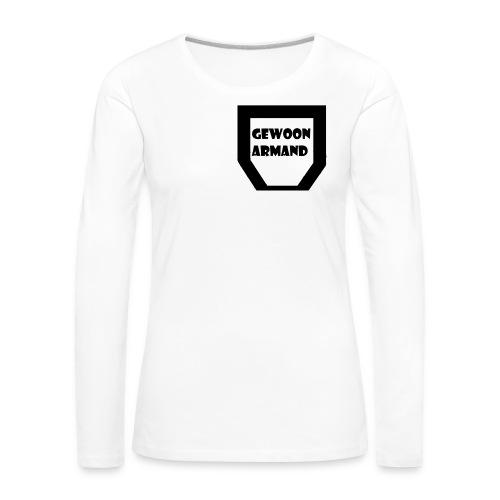 Gewoon Armand #TEAM - Vrouwen Premium shirt met lange mouwen