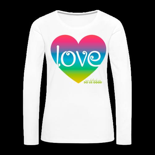 LOVE - Naisten premium pitkähihainen t-paita