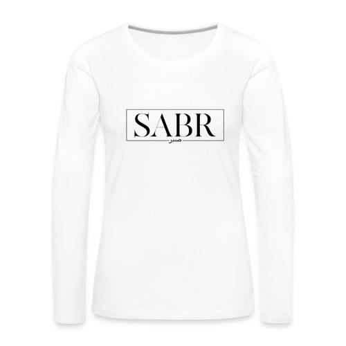 Sabr - Geduld - Frauen Premium Langarmshirt