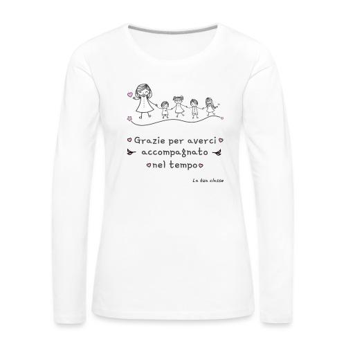 Regalo Maestra Scuola Materna Elementare Asilo - Maglietta Premium a manica lunga da donna
