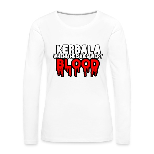 Kerbala - Women's Premium Longsleeve Shirt