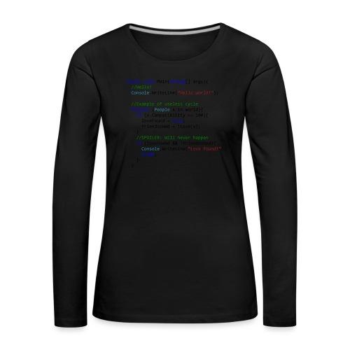 Love seen by a C# programmer - Maglietta Premium a manica lunga da donna