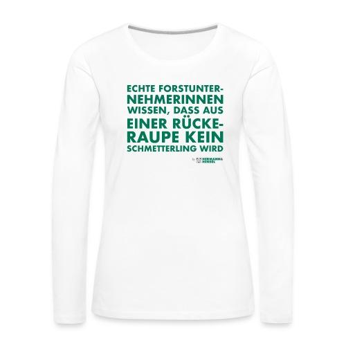 Forstunternehmerinnen   Schmetterling - Frauen Premium Langarmshirt