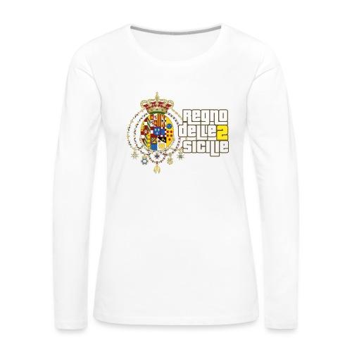 regno delle 2 sicilie testo bianco - Maglietta Premium a manica lunga da donna