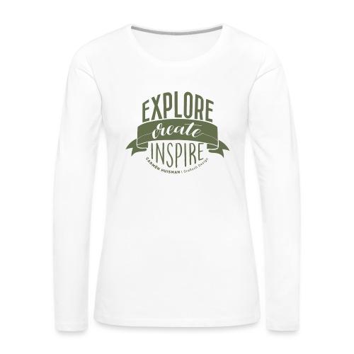 Explore, Create & Inspire Green - Vrouwen Premium shirt met lange mouwen