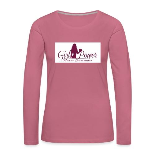 GIRL POWER NEVER SURRENDER - Camiseta de manga larga premium mujer