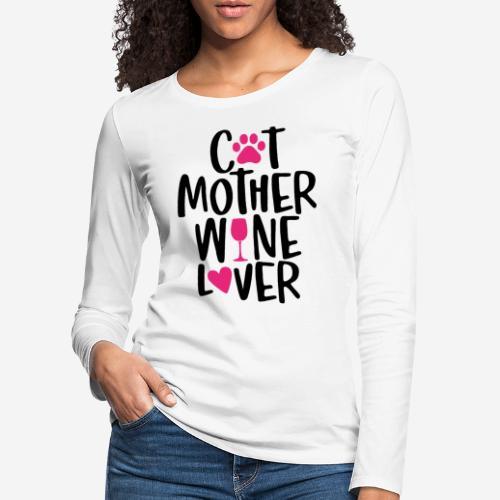 Katze Mutter Weinliebhaber - Frauen Premium Langarmshirt