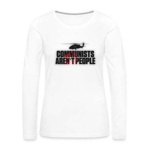 Communists aren't People (No uzalu logo) - Women's Premium Longsleeve Shirt