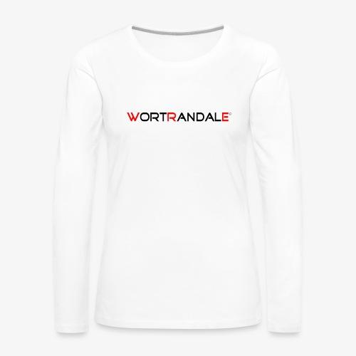 Wortrandale - Frauen Premium Langarmshirt