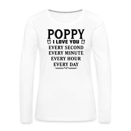 I Love You Poppy - Women's Premium Longsleeve Shirt