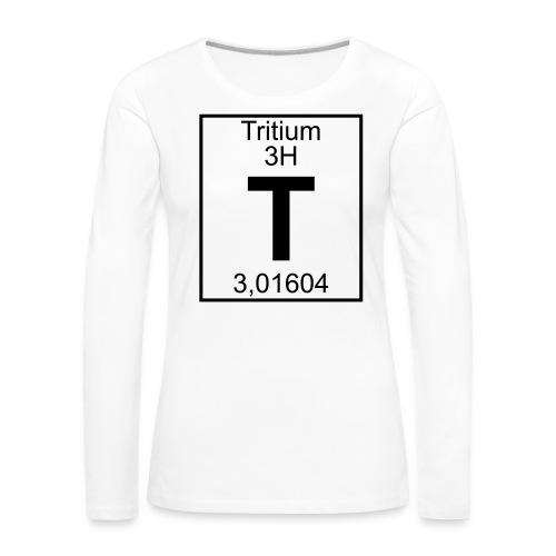 T (tritium) - Element 3H - pfll - Women's Premium Longsleeve Shirt