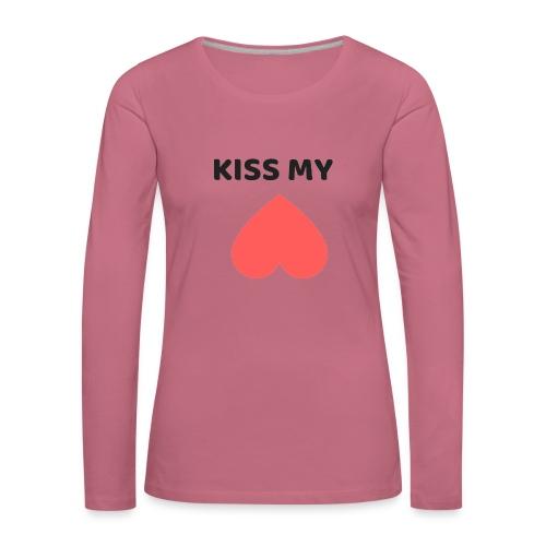 Kiss My Ass - Koszulka damska Premium z długim rękawem