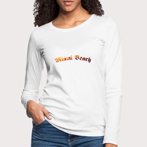 Miami Beach - Frauen Premium Langarmshirt
