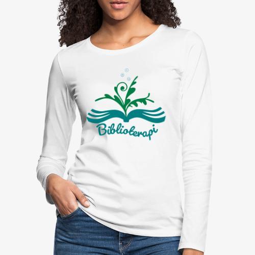 Biblioterapi - börja så! - Långärmad premium-T-shirt dam
