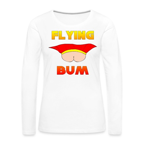 Flying Bum (face on) with text - Women's Premium Longsleeve Shirt