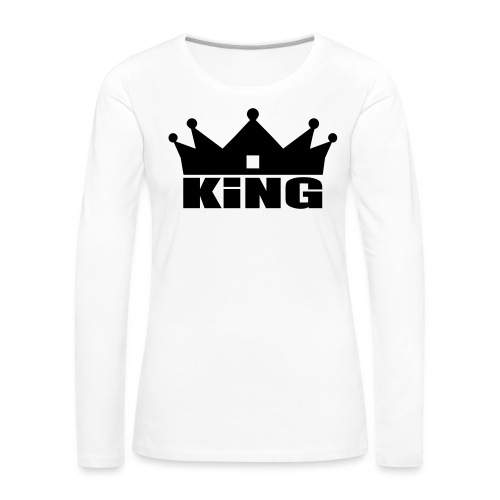 I'm the King - T-shirt manches longues Premium Femme