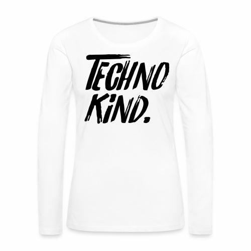 Techno Kind Raver Familie Afterhour Musik DJ Liebe - Frauen Premium Langarmshirt