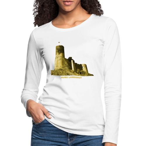 Landshut Bernkastel Kues Burg Ruine Rheinland - Frauen Premium Langarmshirt