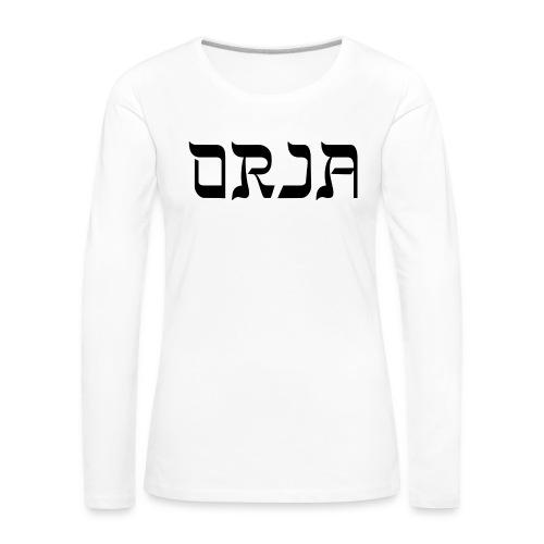 ORJA - Naisten premium pitkähihainen t-paita