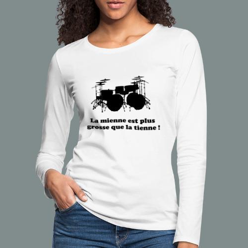 La mienne est plus grosse - T-shirt manches longues Premium Femme