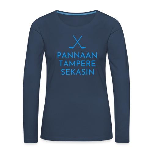 Pannaan Tampere Sekasin - Naisten premium pitkähihainen t-paita