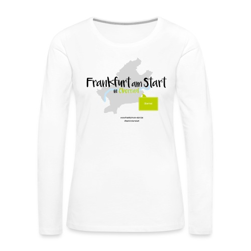 Frankfurt am Start - Oberrad - Frauen Premium Langarmshirt
