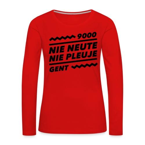 NIENEUTENIEPLEUJE - Vrouwen Premium shirt met lange mouwen