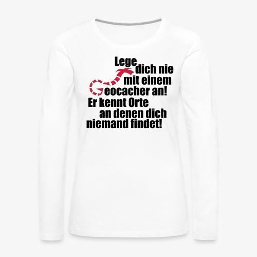 Leg' dich nicht mit uns an! - Frauen Premium Langarmshirt