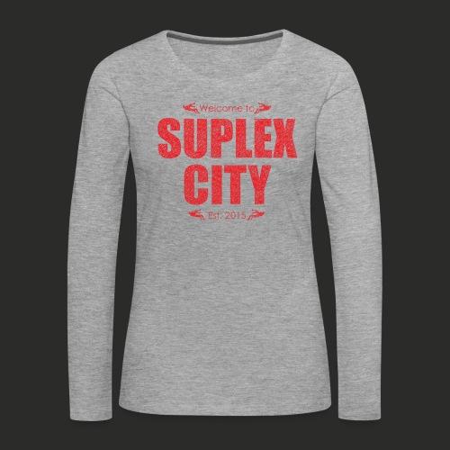 Suplex City Mens T-Shirt - Women's Premium Longsleeve Shirt