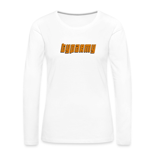 TypArmy - Hoodie - Frauen Premium Langarmshirt