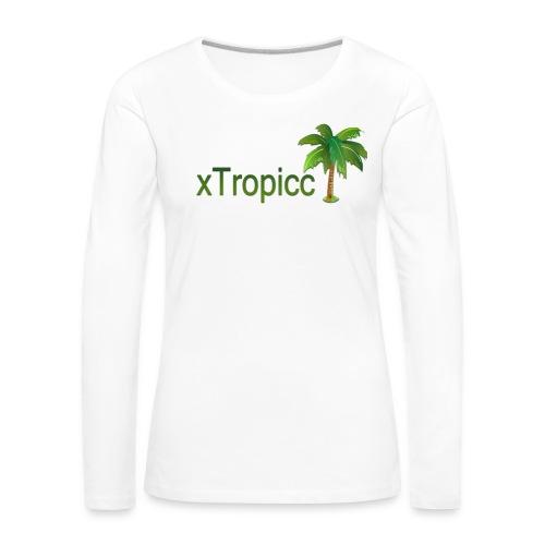 tropicc - T-shirt manches longues Premium Femme