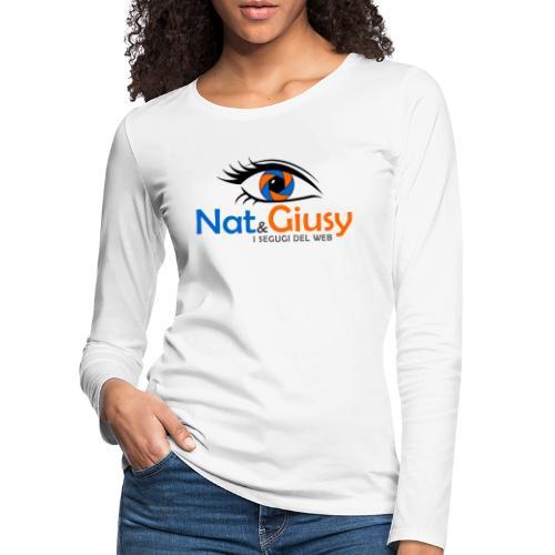 Nat e Giusy - Maglietta Premium a manica lunga da donna