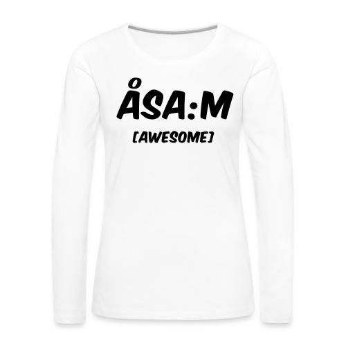 Åsa:m [awesome] - Långärmad premium-T-shirt dam