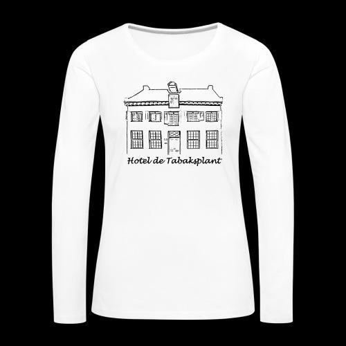 Hotel de Tabaksplant (black) - Women's Premium Longsleeve Shirt