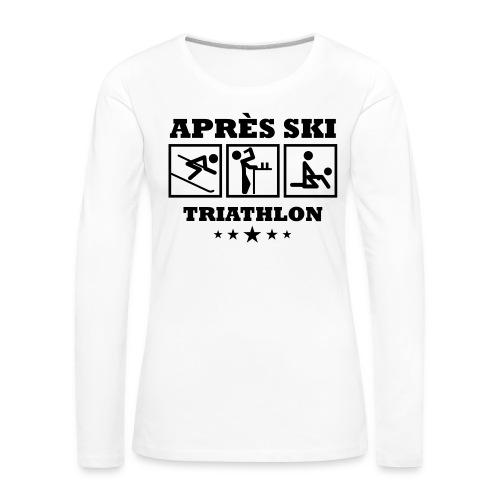 Apres Ski Triathlon | Apreski-Shirts gestalten - Frauen Premium Langarmshirt