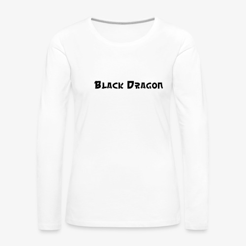 Black Dragon 2 - Frauen Premium Langarmshirt