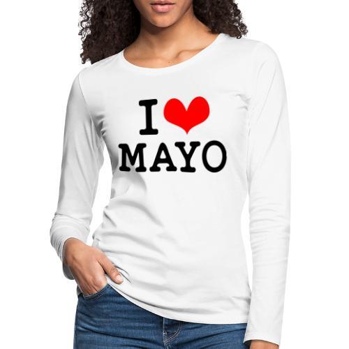 I Love Mayo - Women's Premium Longsleeve Shirt