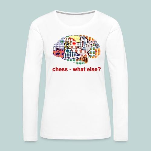 chess_what_else - Frauen Premium Langarmshirt